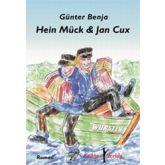 Hein Mück &  Jan Cux