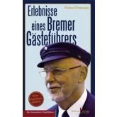 Erlebnisse eines Bremer Gästeführers