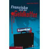 Franziska und der Geldkoffer
