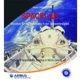 Spacelab - Einsätze für die Forschung in der Schwerelosigkeit