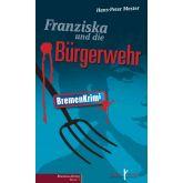 Franziska und die Bürgerwehr