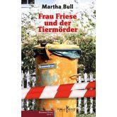 Frau Friese und der Tiermörder
