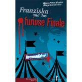 Franziska und das furiose Finale