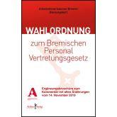 Kommentar zur Wahlordnung zum Bremischen Personalvertretungsgesetz