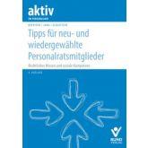 Tipps für neu- und wiedergewählte Personalratsmitglieder