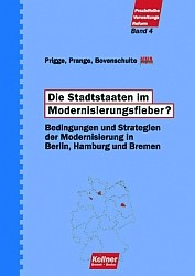 Die Stadtstaaten im Modernisierungsfieber?