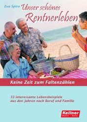Unser schönes Rentnerleben