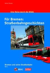 Für Bremen: Straßenbahngeschichten