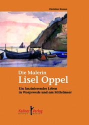 Die Malerin Lisel Oppel