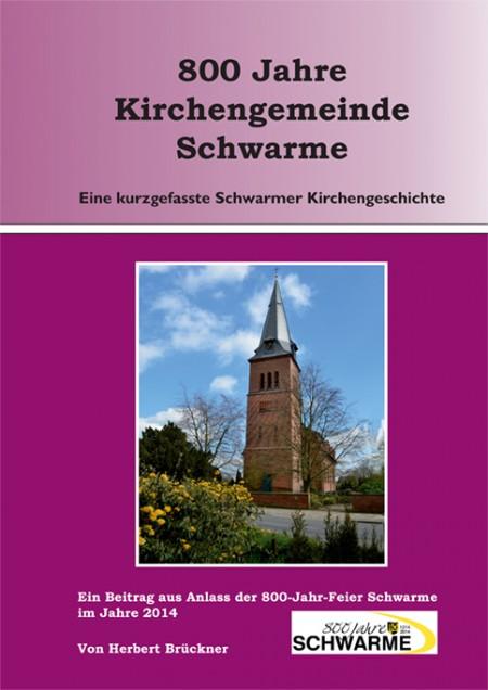 800 Jahre Kirchengemeinde Schwarme