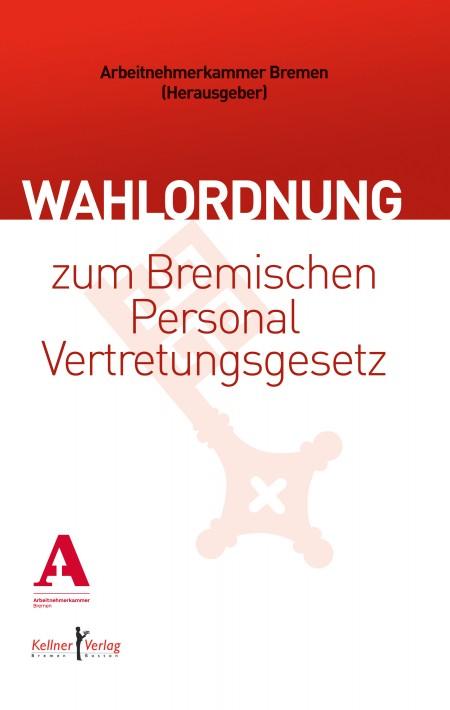 Wahlordnung zum Bremischen Personalvertretungsgesetz