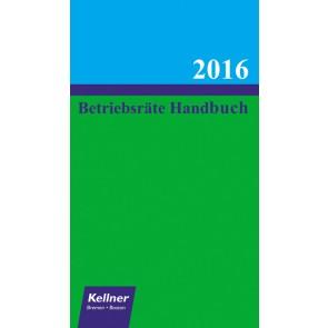 Betriebsräte Handbuch 2016