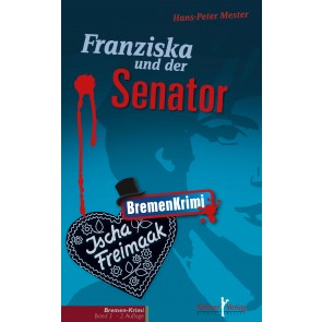 Franziska und der Senator