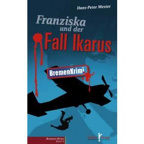 Franziska und der Fall Ikarus