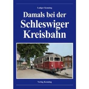 Damals bei der Schleswiger Kreisbahn