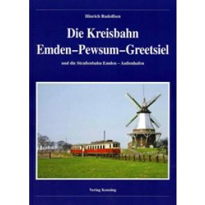Die Kreisbahn Emden–Pewsum–Greetsiel